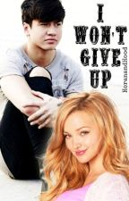 I won't give up // c.h. by HoranandHood