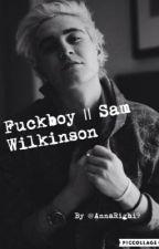 Fuckboy || Sam Wilkinson [IN PAUSA] by AnnaRighi9