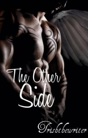 The Other Side by trishthewriter