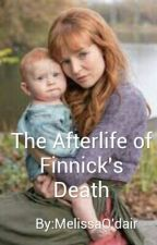 "The Afterlife Of Finnick's Death: Book 2 of ""The Afterlife"" series by MelissaOdair"