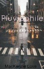 Pluviophile by DelicateDreaming