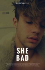 She Bad | Cameron Dallas by TaylereDylan