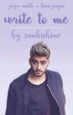 write to me • ziam ✅ by sunbishine