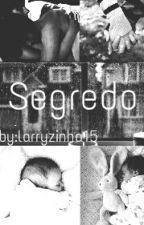 Segredo/L.S by Larryzinha15
