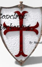#1 Conclave: Reckoning(Editing) by PLSands