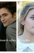 Crepusculo (Edward Cullen Y Tn Cullen) by Chiquitinlove2015