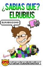 Sabias que? ElRubius by Anthonello142