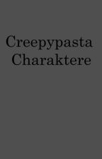 Creepypasta Charaktere by KageNoMusume