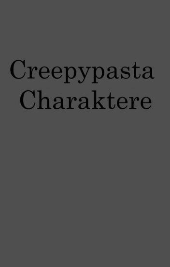 Creepypasta Charaktere