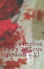 Entre vampiros*Kim y Jeon by -Fighting_BTS
