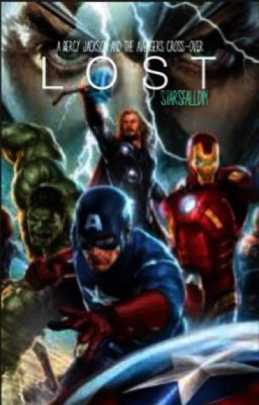 L O S T {Percy Jackson and the Avengers Cross-Over}