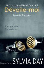 CrossFire : 1 Dévoile Moi by Haston_Hamilton