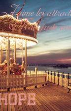 J'aime les attractions mais juste avec toi by nemma4