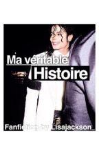 Ma véritable Histoire  by Lisajackson__