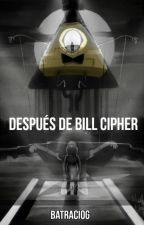 Después de Bill Cipher by BatracioG
