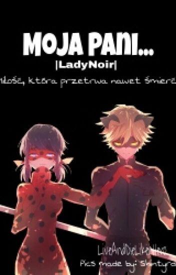 Moja Pani... [LadyNoir]