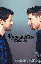 Roommates   Destiel AU by PanicAtTheParty