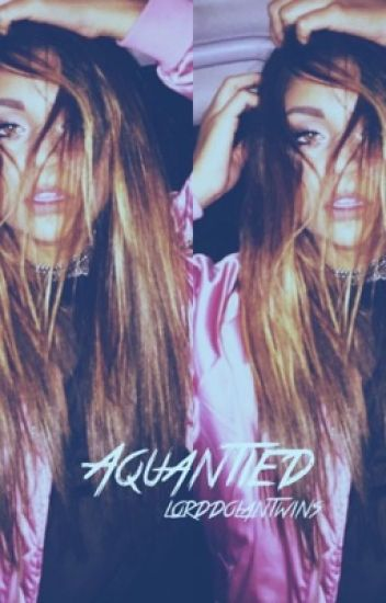 Acquainted//g.d (ON HOLD)