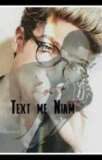 Text Me Niam (One Shot) by NeSsY_69