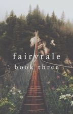 Fairytale | Rucas [three] by apple-muffin