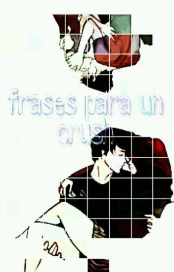 Frases Para Un Crush