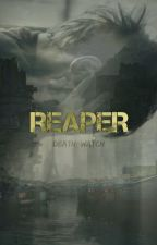 Reaper by Death_Watch