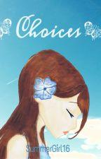 Vorgeschichte zu Choices by SummerGirl16