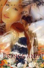 Prince And I by Ascadora