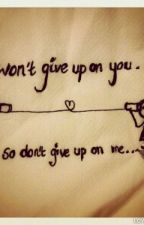 ~ Don't Give Up ~ by VictoriaCastillo756