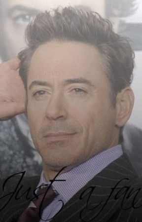 'Just a fan' A Robert Downey Jr. Love Story by Yvanna_1292