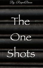 The One Shots by iRespectBacon