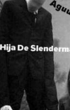 """""""LA HIJA DE SLENDERMAN"""" (Bloody Painter Y Tu) by AguuhsMateo"""