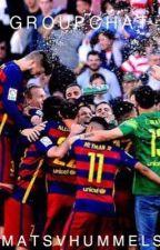 Groupchat|FC Barcelona| by matsvhummels