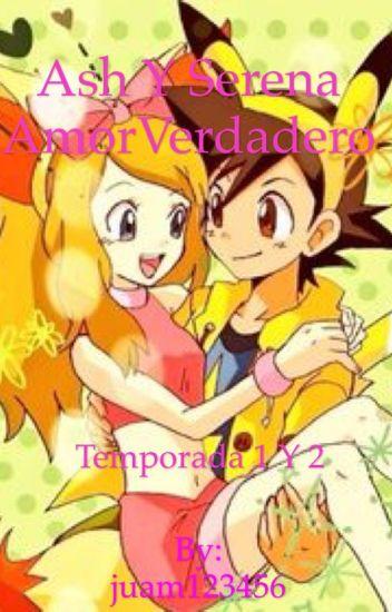 Serena y ash amor verdadero temporada 1;2