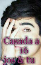 Casada A los 16 (Jos & Tu) by lunaestrelladecanela