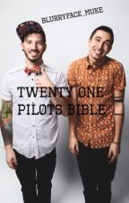 Twenty One Pilots Bible by blurryface_muke