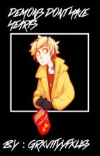 demons don't have hearts :human!bill cipher x reader: by grxvityyfxlls