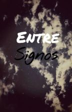 Entre Signos by MrsPancakes