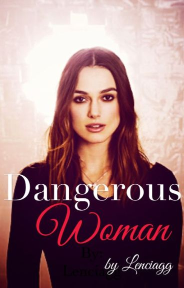 Dangerous Woman [Avengers]