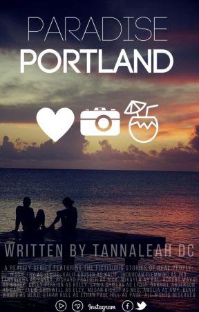 Paradise Portland by TannaTriesToWrite