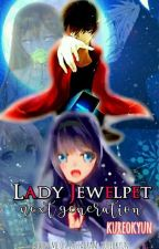 Lady Jewelpet (Next Generation Fan Fiction♡) by Kureo_kyun