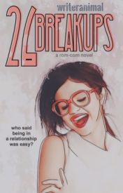 26 Breakups by WriterAnimal