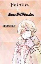 Seme Male Reader X Hetalia by SemeKuro