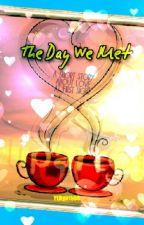The Day We Met by YEDgirl980