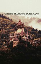 Academy Of Dragons And The Arts [RP] - CLOSED by opalescentreign