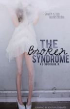 The Broken Syndrome by authorninja