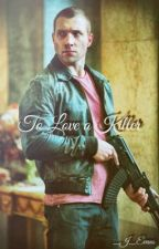 To Love a Killer by _J_Evans