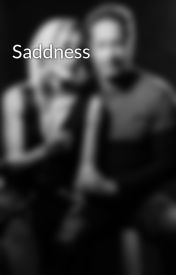 Saddness by ishipzppl