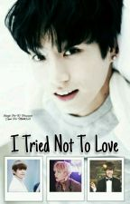 °I tried not to Love°| kth + jjk by K-Trouxiane