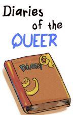 Diaries of the Queer by ExiledQueers